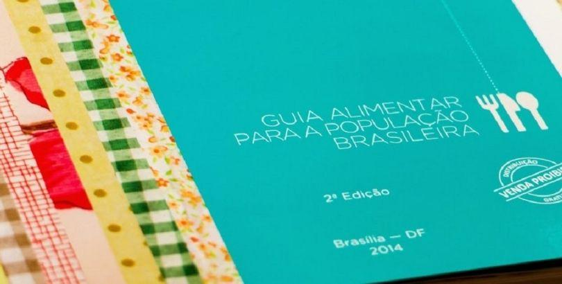 Lançamento de protocolos para uso do Guia Alimentar para a população Brasileira