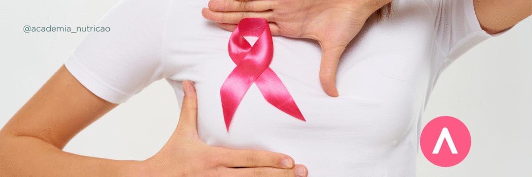 Câncer de mama: nutricionista também precisa falar sobre isso