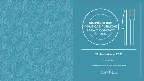 Simpósio de Políticas Públicas para o Combate à Fome da USP