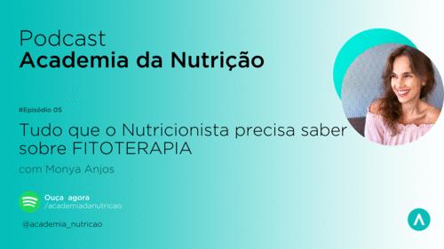 Tudo que o Nutricionista precisa saber sobre FITOTERAPIA