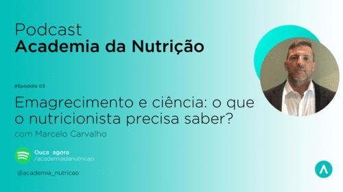 Emagrecimento e ciência: o que o nutricionista precisa saber?