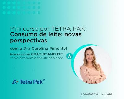 Mini Curso por Tetra Pak - Consumo de leite: novas perspectivas