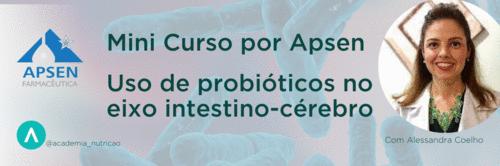 Uso de probióticos no eixo intestino-cérebro