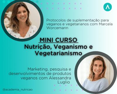 Nutrição, Vegetarianismo e Veganismo